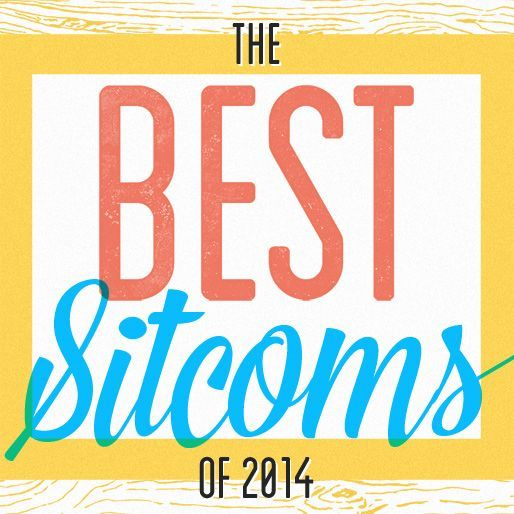 The 10 Best Sitcoms Of 2014