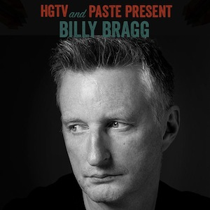 HGTV/Paste SXSW Preview - Billy Bragg