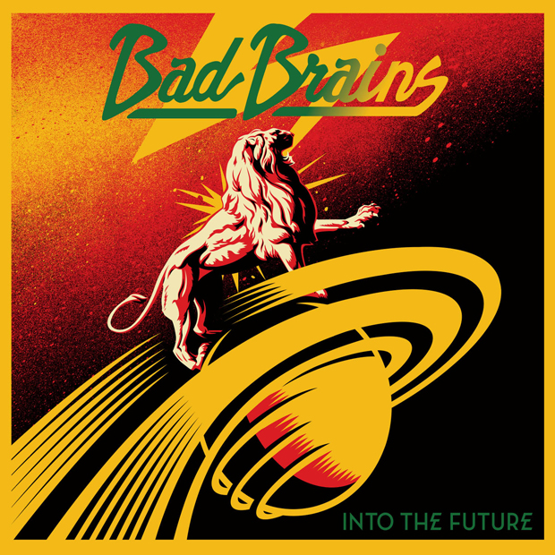 Bad Brains: <i>Into the Future</i>