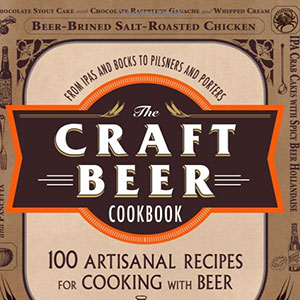 Cookbook for Beer Lovers Features 100 Recipes