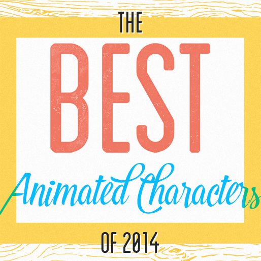 Top 10 Animated Character Designs of 2014