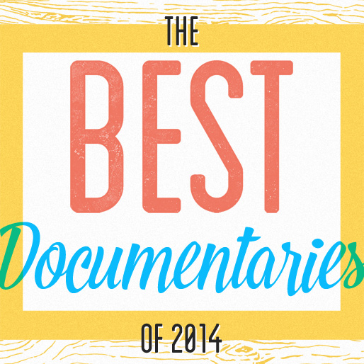 The 12 Best Documentaries of 2014