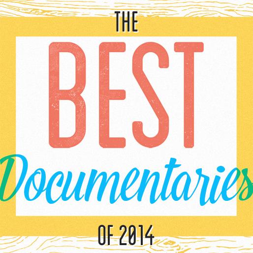 The 12 Best Documentaries of 2014