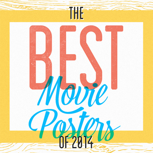 The 25 Best Movie Posters of 2014