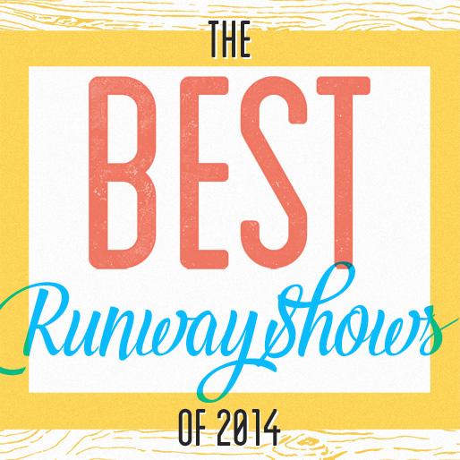 10 Best Runway Shows of 2014