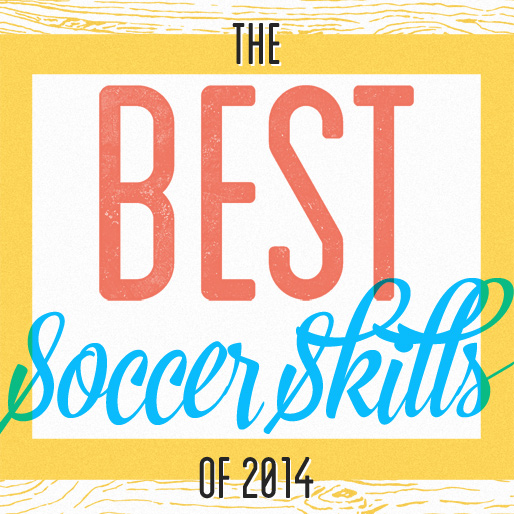 The 25 Best Soccer Skills of 2014