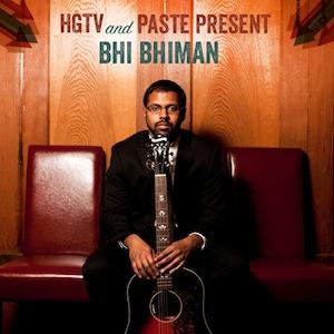 HGTV/Paste SXSW Preview - Bhi Bhiman