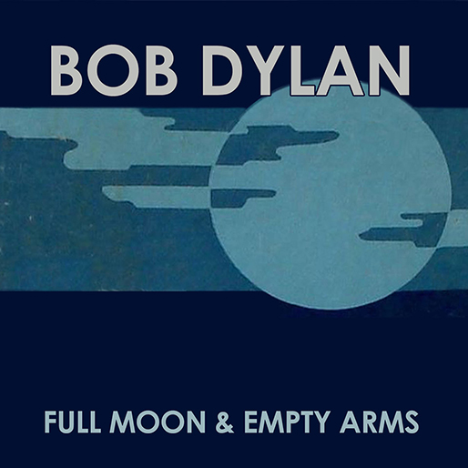 """Listen to Bob Dylan Cover Frank Sinatra's """"Full Moon and Empty Arms"""""""
