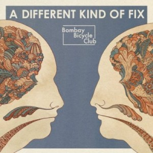 Bombay Bicycle Club: <i>A Different Kind of Fix</i>