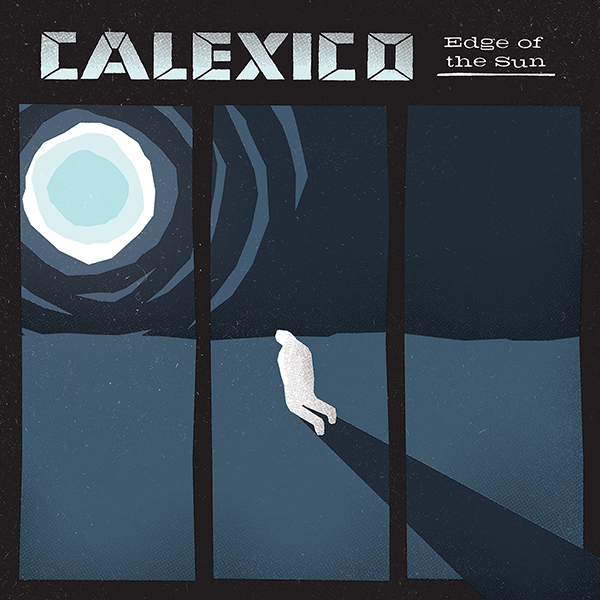 "Calexico and Band of Horses' Ben Bridwell Collaborate on ""Falling From the Sky"""