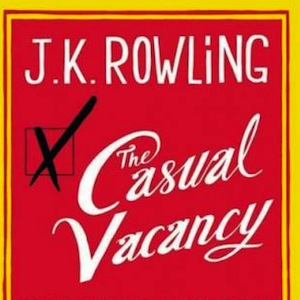 J.K. Rowling's <i>The Casual Vacancy</i> Headed to BBC