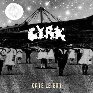 Cate Le Bon: <i>CYRK</i>