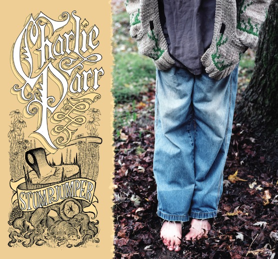 Video Premiere: Charlie Parr - <i>Stumpjumper</i>