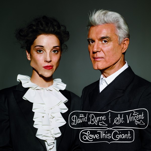 David Byrne and St. Vincent: <i>Love This Giant</i>