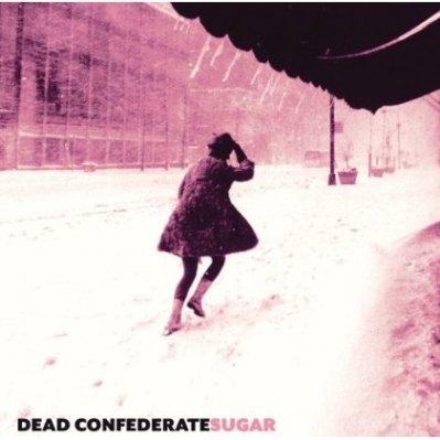 Dead Confederate: <em>Sugar</em>