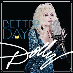 Dolly Parton: <em>Better Day</em>