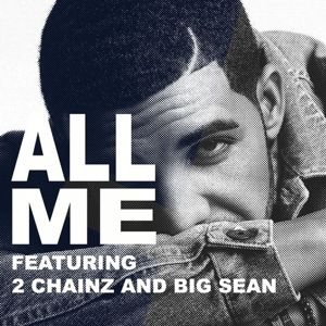 """Listen to Drake's New Song """"All Me,"""" Featuring 2 Chainz, Big Sean"""