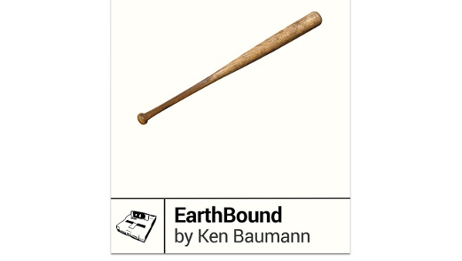 <em>EarthBound</em> by Ken Baumann
