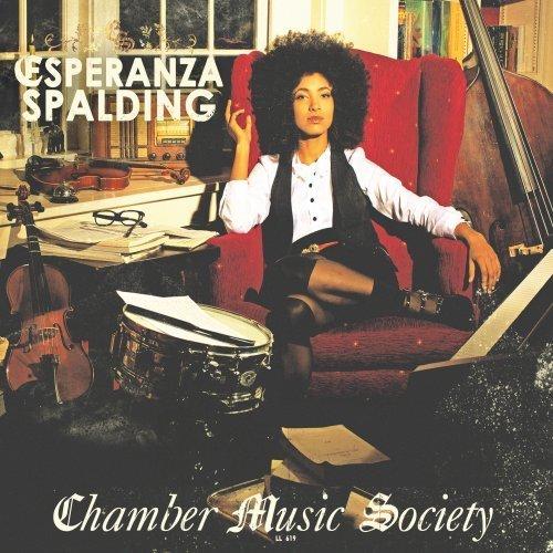 Esperanza Spalding: <em>Chamber Music Society</em>