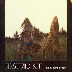 First Aid Kit: <i>The Lion's Roar</i>