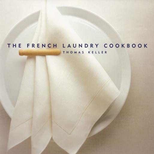 Life-Changing Cookbooks: <i>The French Laundry Cookbook</i>