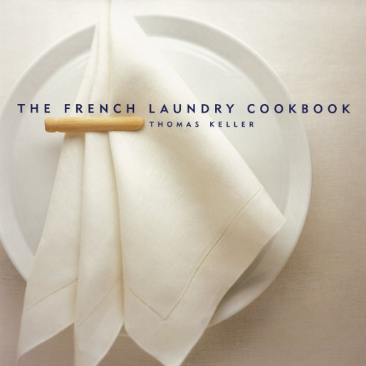 Life-Changing Cookbooks: <i>The French Laundry Cookbook</i>