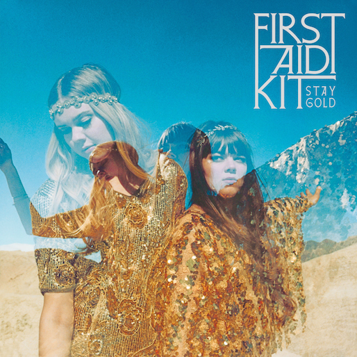 """First Aid Kit Announces New Album <i>Stay Gold</i>, Releases Single """"My Silver Lining"""""""