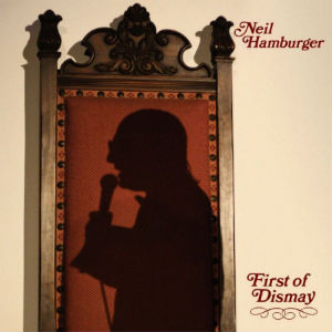 Neil Hamburger: <i>First of Dismay</i> Review