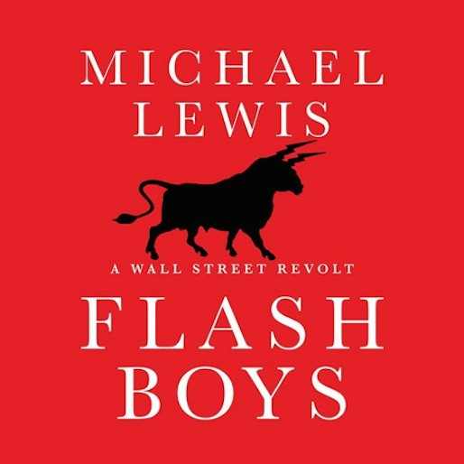 Sony Pictures, Scott Rudin in Talks for Michael Lewis' <i>Flash Boys</i>