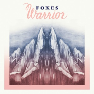 Foxes: <i>Warrior</i>