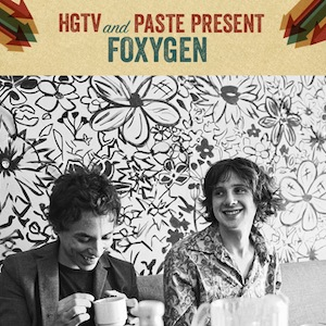 HGTV/Paste SXSW Preview - Foxygen