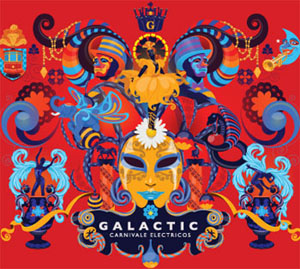 Galactic Announce New Album, Tour Dates