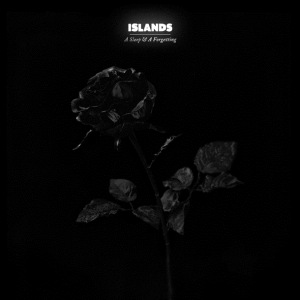 Islands: <i>A Sleep & A Forgetting</i>