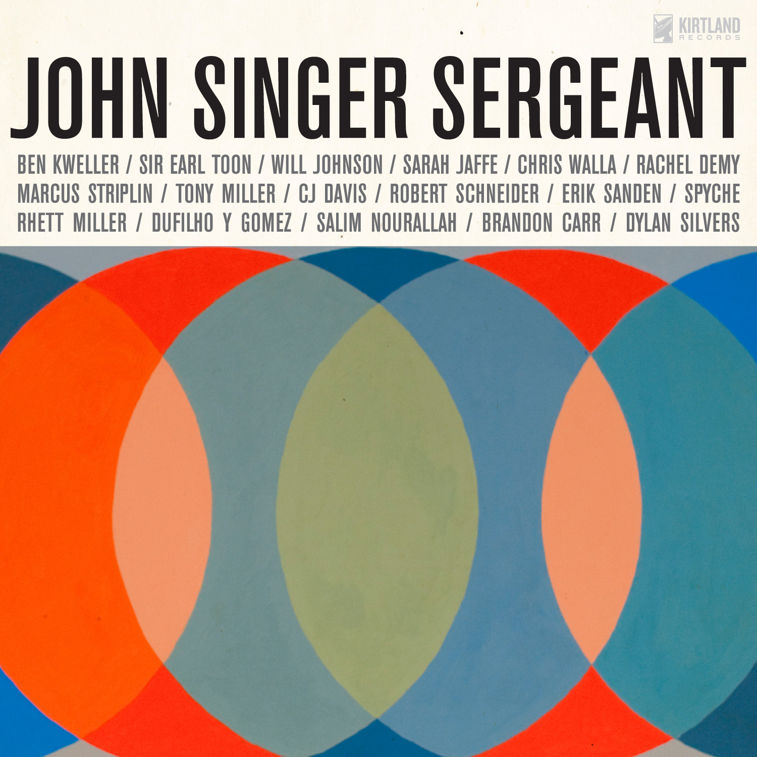 John Singer Sergeant: <i>John Singer Sergeant: The Music and Words of John Dufilho</i>