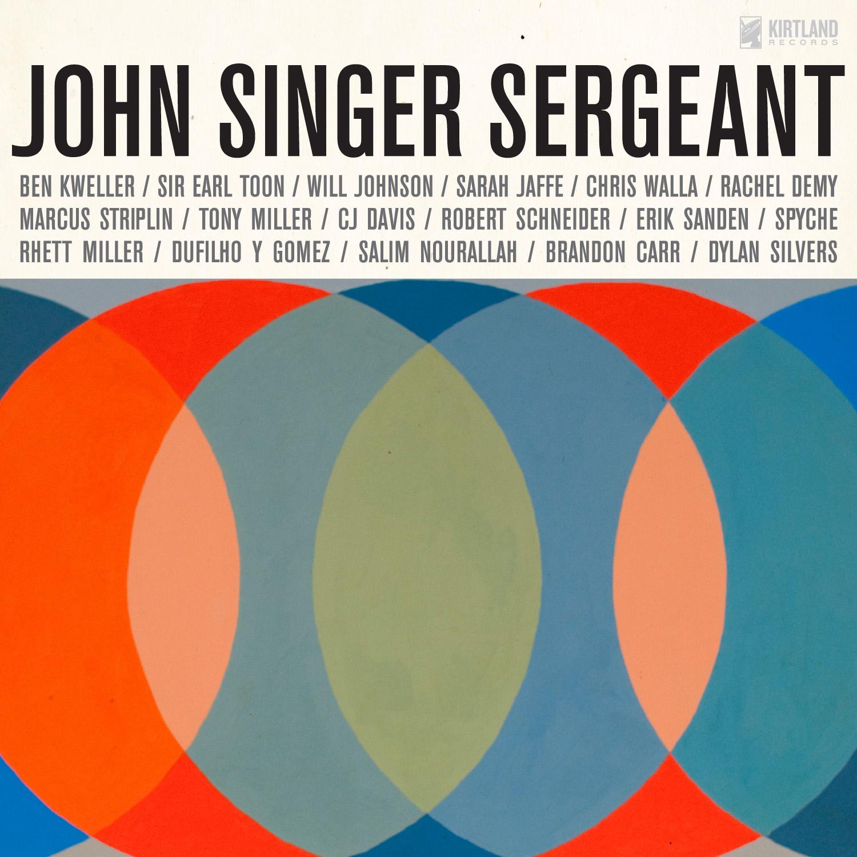 John Singer Sergeant: <i>John Singer Sergeant: The Music and Words of John Dufilho</i>