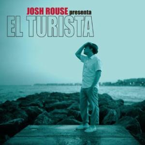 Josh Rouse: <em>El Turista</em>