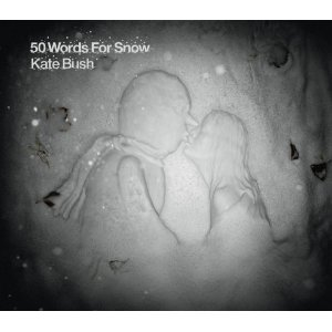 Kate Bush: <i>50 Words For Snow</i>
