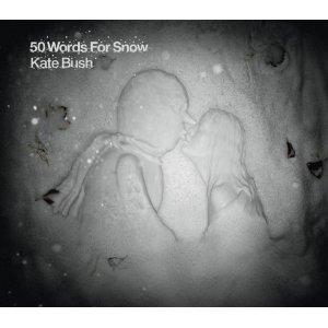 Kate Bush: <i>50 Words For Snow</i>