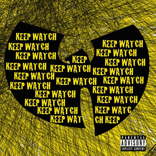 """Wu-Tang Clan Releases New Single """"Keep Watch"""""""