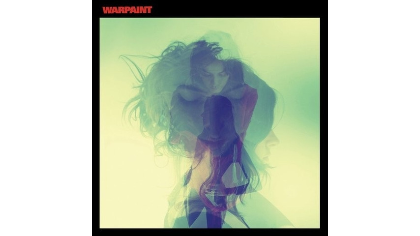 Stream Warpaint's Self-Titled Album