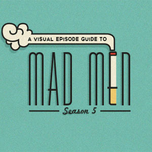 A Visual Episode Guide To <i>Mad Men</i> Season 5