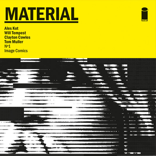 <i>Material</i> #1 by Ales Kot and Will Tempest Review