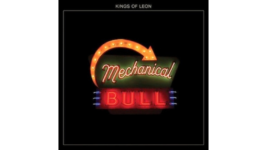 Kings of Leon: <i>Mechanical Bull</i>