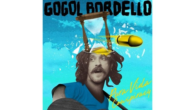 Gogol Bordello: <i>Pura Vida Conspiracy</i>