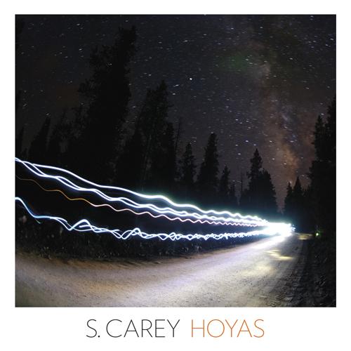 S. Carey: <i>Hoyas</i> EP