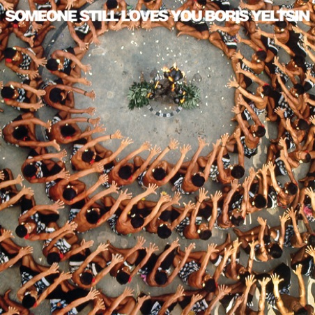 Someone Still Loves You Boris Yeltsin: <em>Let It Sway</em>