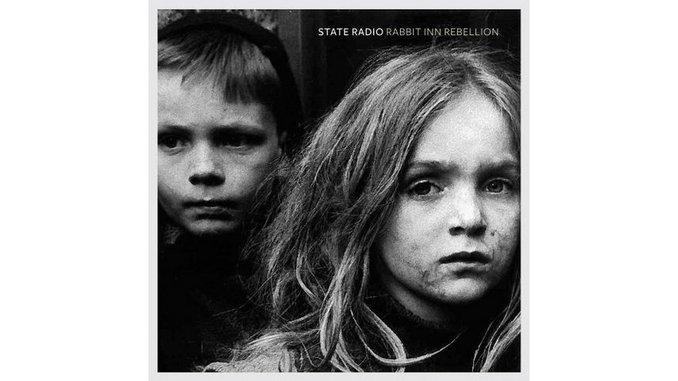 State Radio: <i>Rabbit Inn Rebellion</i>