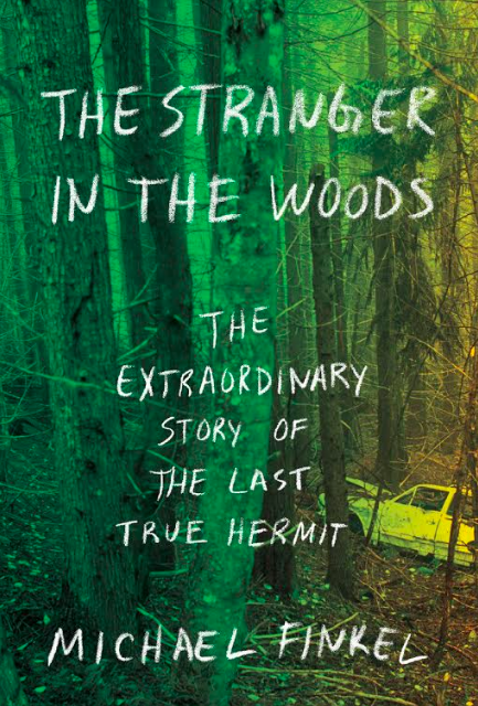 The Stranger In The Woods Tells The Extraordinary Tale Of