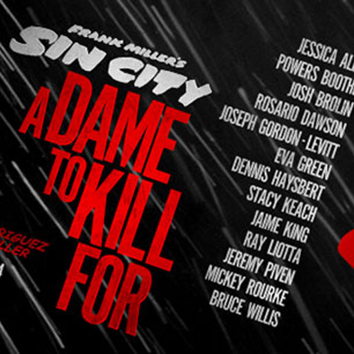Watch the First Trailer for <i>Sin City: A Dame To Kill For</i>