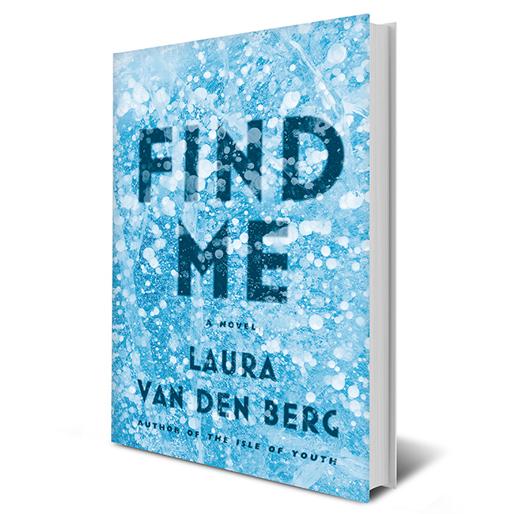 <i>Find Me</i> by Laura van den Berg Review